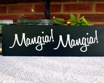 Wood Sign Mangia Mangia Italian Kitchen Wall Decor Dining Room Italian Saying