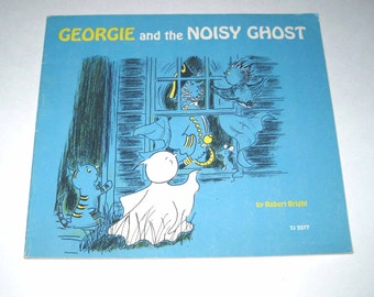 Georgie and the Noisy Ghost Vintage 1970s Children's Scholastic Book by Robert Bright