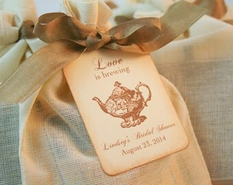 Tea Party Favor Bags With Tea  Fully Assembled Personalized Tag Sm. Teapot Wedding Bridal Shower Muslin Bags Love is Brewing Set of 10