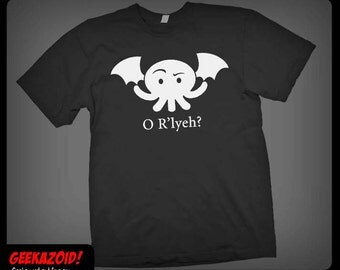Cthulhu O R'lyeh T-Shirt - H.P. Lovecraft Humor - Men's Women's or Youth Sizes XS - Plus Size