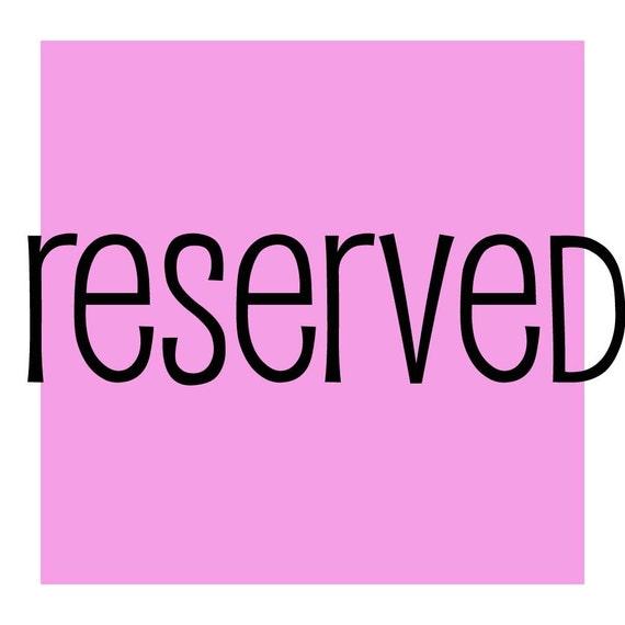 reserved for ClytemnestrasCloset