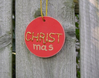 SALE - CHRISTmas Christian/Inspirational Christmas Ornament