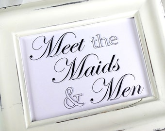 Meet the Maids & Men Wedding Sign -  White or Ivory