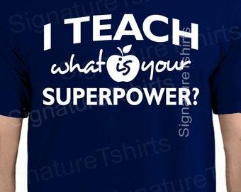 Teacher t-shirt I Teach math science english tee shirt humor gift Tshirt mens womens back to school shirt funny geek Christmas gift