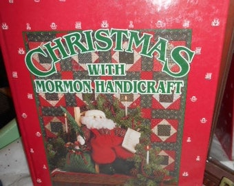 1992 Christmas with Mormon Handicraft Large Hardback Book Crafts and Recipes Lots of patterns