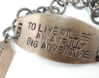 To Live Will Be an Awfully Big Adventure  Hand Stamped quote Bracelet Peter Pan Quote
