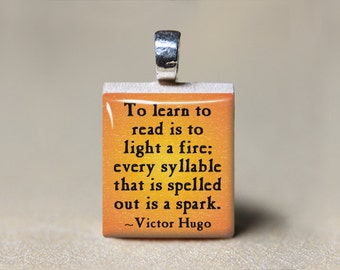 English Teacher Gift, Victor Hugo Quote Pendant, English Major College Student Gift, Book Lovers Gift, Reader Gift, Librarian Gift
