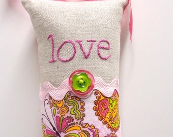 "love pillow- hand embroidered doorknob pillow ""love"" in deep pink on natural linen and butterfly print-  ready to ship"