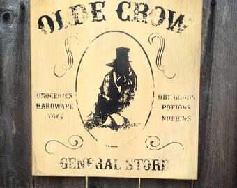 Primitive Olde Crow General Store wood sign