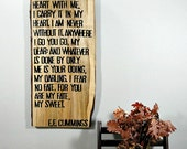 I Carry Your Heart - E.E. Cummings Poem on Wide Wooden Plank