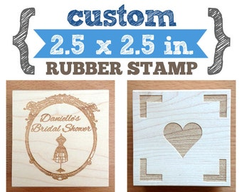 2.5 x 2.5 - YOUR CUSTOM DESIGN - Art Wood Mounted Rubber Stamp - Perfect for Business Logo, Branding, Packaging, Invitations, Wedding