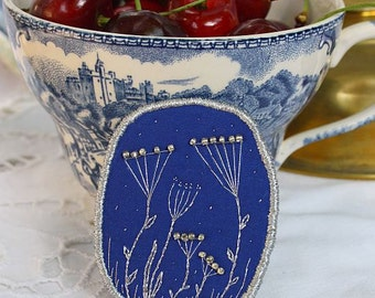 """Brooch  """"Silver herbs"""" - 5 O'clock Tea in garden or Blue Onion Porcelain - collection, hand embroidery"""