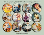 """Retro Housewife Ads with Funny Sayings Set C,  2.25"""" Buttons, Mirrors, Key Chains, or Magnets for Birthdays, Weddings, Showers, Set of 12"""
