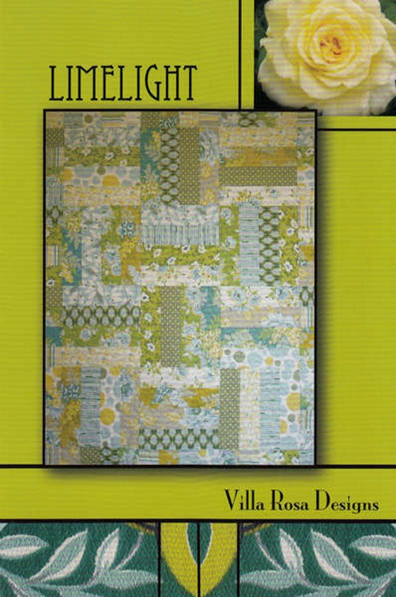 Limelight Quilt Pattern By Villa Rosa Designs