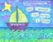 Sailboat Art Print, Inspirational Print, Fly, Bird, Ocean, Sea, 8x10 print of mixed media painting