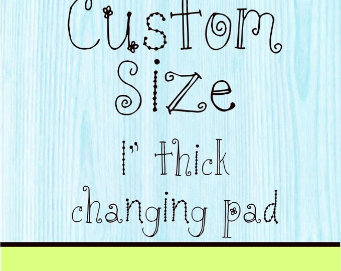 Changing Pad Cover 1 inch Flat Pad Custom Size