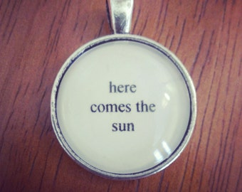 here comes the sun lyric necklace Beatles lyric necklace