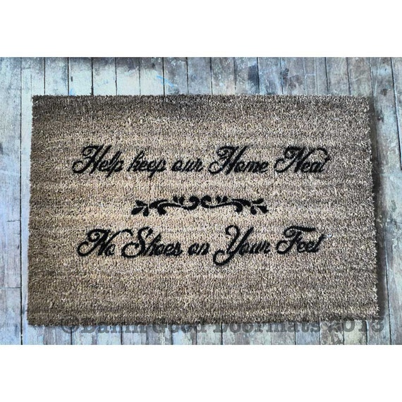 Items similar to help keep our home neat no shoes on your feet doormat country clean house - No shoes doormat ...