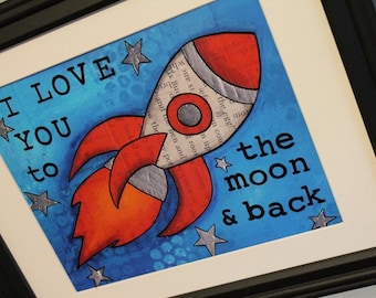 8x10 I Love You to the Moon and Back high quality print of original mixed media art