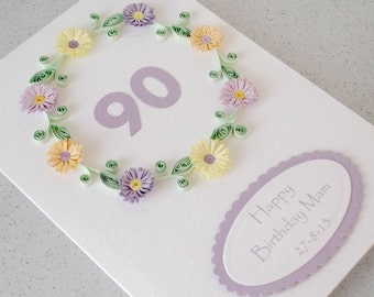Handmade quilled 90th birthday card, for any age with personalized message