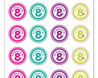 Its Great To Be 8 (flower design) - 1 inch Graphic Rounds in Printable 5x7 Collage Sheet