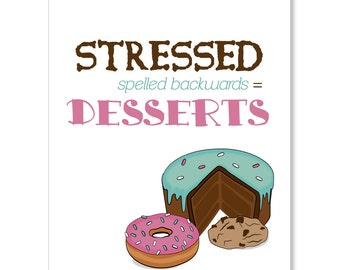 Stressed Equals Desserts Greeting Card