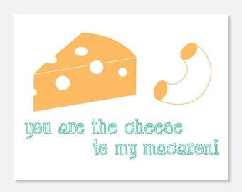 Cheese to My Macaroni Card