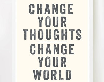"Change Your World (cream and grey) 8x10"" on A4 / Inspiring quote typography poster print."