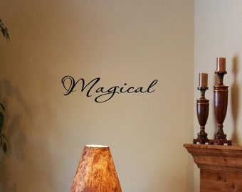 Vinyl Wall words quotes and sayings #0647 Magical