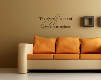 Vinyl wall words quotes and sayings #0861 The family if one of God's materpieces