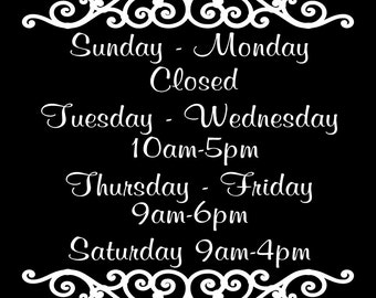 Store Hours Vinyl Decal Business Decal Custom store hours sign Business Sign Decal