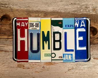 HUMBLE recycled license plate art sign tomboyART Made in America grace soul peace welcome