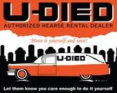 U-Died Hearse Rental11x14 print