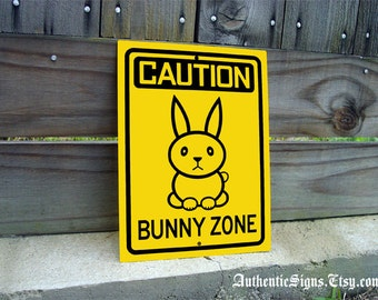 Caution Bunny Zone Sign