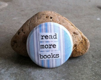 Read More Books 1-inch Pinback Button or Magnet