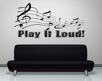 Vinyl Wall Decal Sticker Play it Loud OSAA1277B