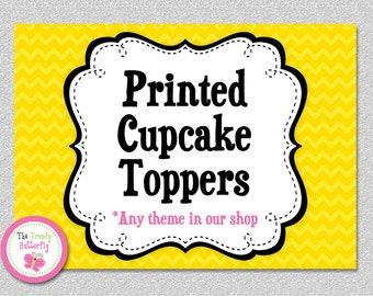 Printed CUPCAKE TOPPERS, set of 12 , Any Party Theme