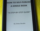 INSTANT DOWNLOAD eBook How to Self Publish A Book to Kindle  Digital PDF