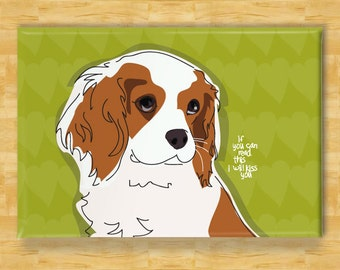 Cavalier King Charles Spaniel Magnet - I Will Kiss You - Cavalier King Charles Spaniel Gifts Dog Fridge Refrigerator Magnets