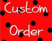 Custom Order for Ellen