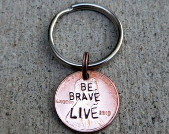 Be brave Live - Quote Penny from Buffy (choice of keychain, necklace or cell charm) -Made to Order-