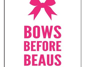 Bows Before Beaus Greeting Card