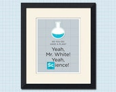 Breaking Bad Inspired Science - Art Print - Various Sizes and Colors Available