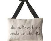 she believed she could so she did -  Lavender Sachet