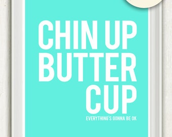 Chin Up Buttercup (Aqua Blue/Green and White) No. 071 - 8x10 Printable INSTANT Download Collage Sheet. FREE Delivery via email