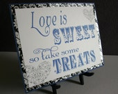 Candy Bar Buffet Station Wedding Favor Sign - Love is Sweet in Black, Cobalt Blue & White