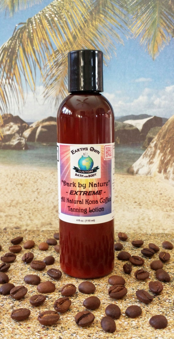 4 oz Natural Extreme Dark Tanning Lotion w/ Kona Coffee and L Tyrosine. Salon Bed Safe, Any Scent, Vegan, Best Seller, Celebrity Gifted!