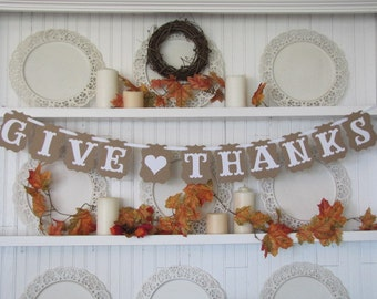 GIVE THANKS Banner for the Thanksgiving Season, Fall Decor, Autumn Decor, Thanksgiving Decor