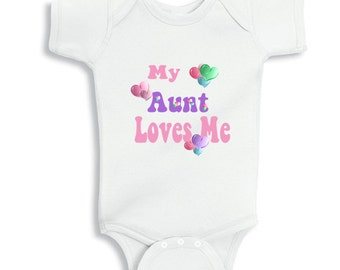 My Aunt Loves me - baby bodysuit