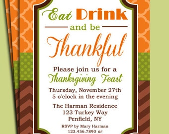 Eat Drink and be Thankful Thanksgiving Invitation Printable - Dinner, Party, Open House